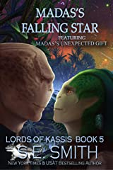Madas's Falling Star featuring Madas's Unexpected Gift (Lords of Kassis Book 5) Kindle Edition