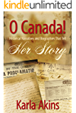 The Dionne Quintuplets (O Canada: Her Story Book 6)