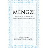 Mengzi: With Selections from Traditional Commentaries (Hackett Classics)