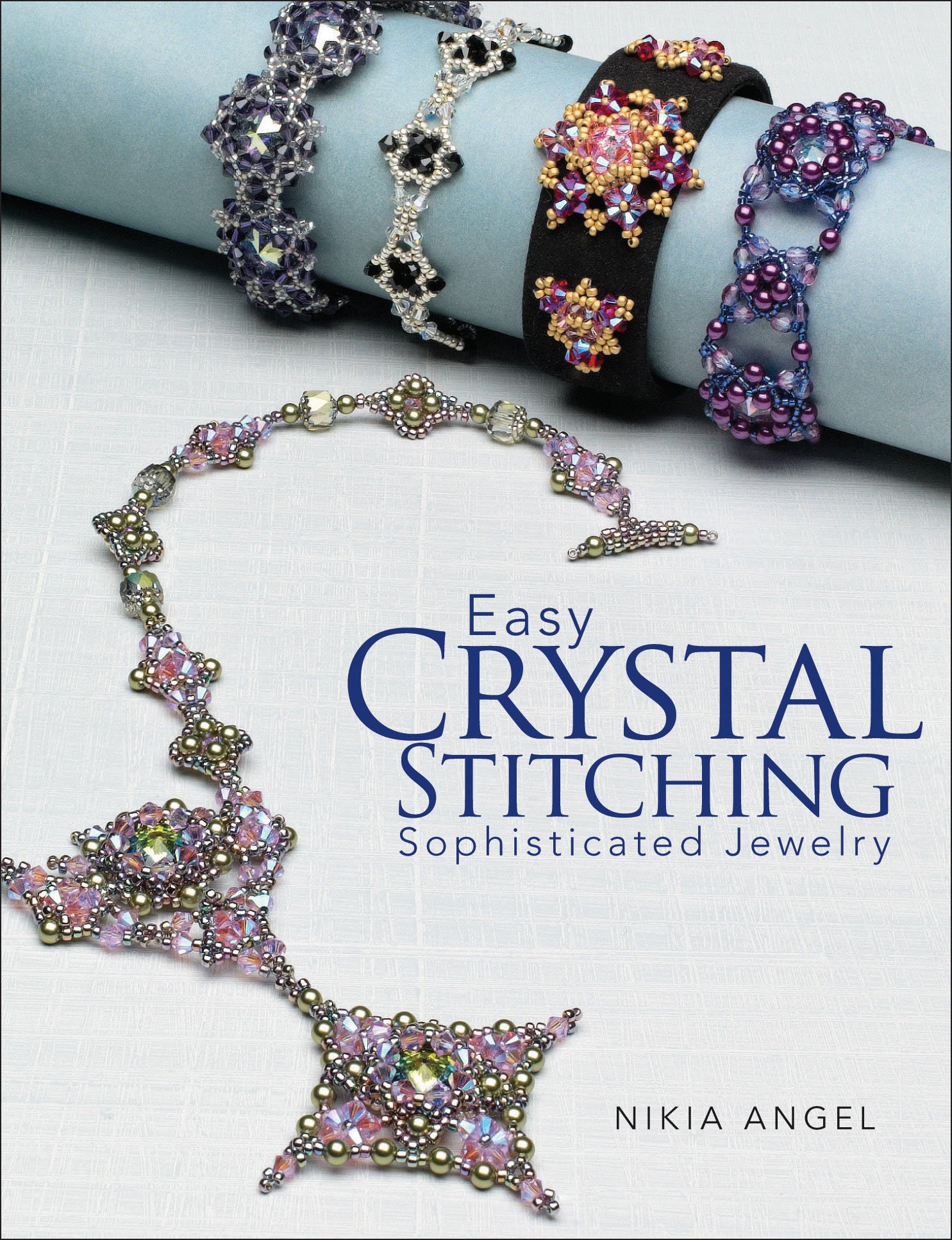 Easy Crystal Stitching, Sophisticated Jewelry pdf epub