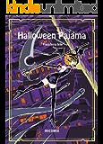 Halloween Pajama: Halloween Pajama Japanese version (IRICOMIX)