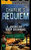 Charlie's Requiem: A Novella: Book 1