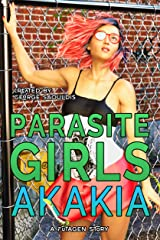 Parasite Girls: Akakia 1 Kindle Edition