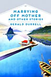 Marrying Off Mother and Other Stories (Pan Heritage Classics)