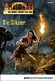 Maddrax - Folge 458: Die Silizier (German Edition)