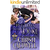 Five Days With A Duke (The Heart of a Scandal Book 5)