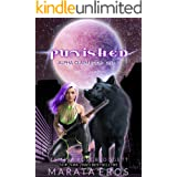 Punished (A Rejected Mates Vampire Shifter Dark Romance) (Alpha Claim Book 1)