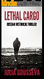 Lethal Cargo: Russian Historical Thriller (Nikolai Volkov Book 3)