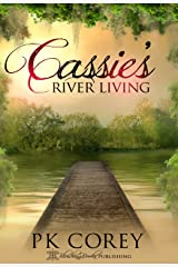 Cassie's River Living (Cassie's Space Book 4) Kindle Edition