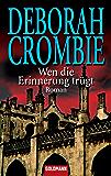 Wen die Erinnerung trügt: Die Kincaid-James-Romane 12 - Roman (German Edition)