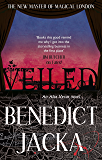 Veiled: An Alex Verus Novel from the New Master of Magical London