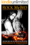 Rock My Bed (Black Falcon Book 2) (Black Falcon Series)