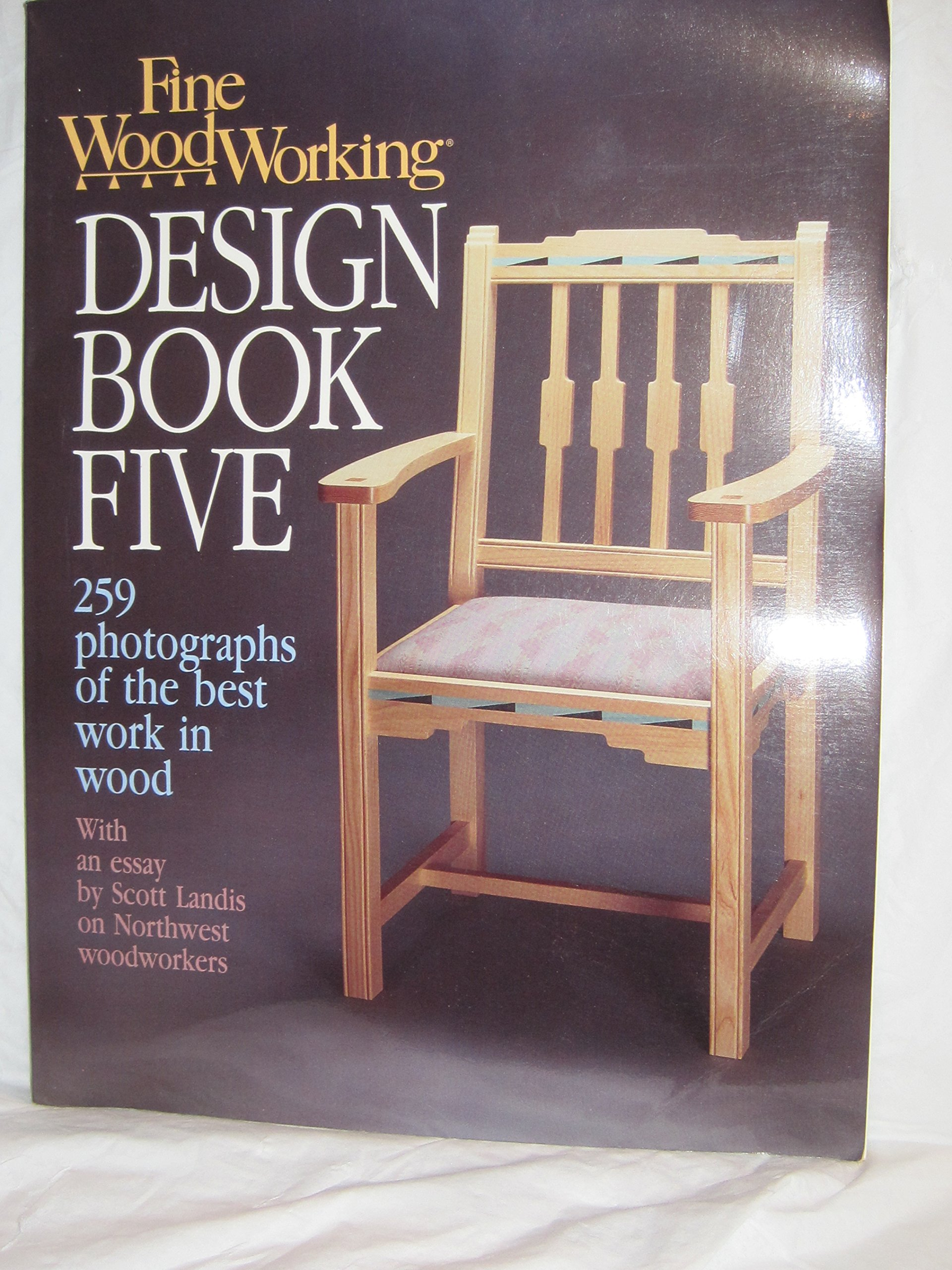 Fine Woodworking Design Book Five Editors Of Fine Woodworking 9780942391282 Amazon Com Books