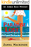 Paradise Lost: A Humorous Romantic Mystery (Amber Reed Mysteries Book 6)