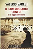 Il commissario Soneri e la legge del Corano: 1