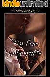 Un beso imborrable (Bdb): Libro 2º de la serie Corazones en Manhattan (EPUBS)