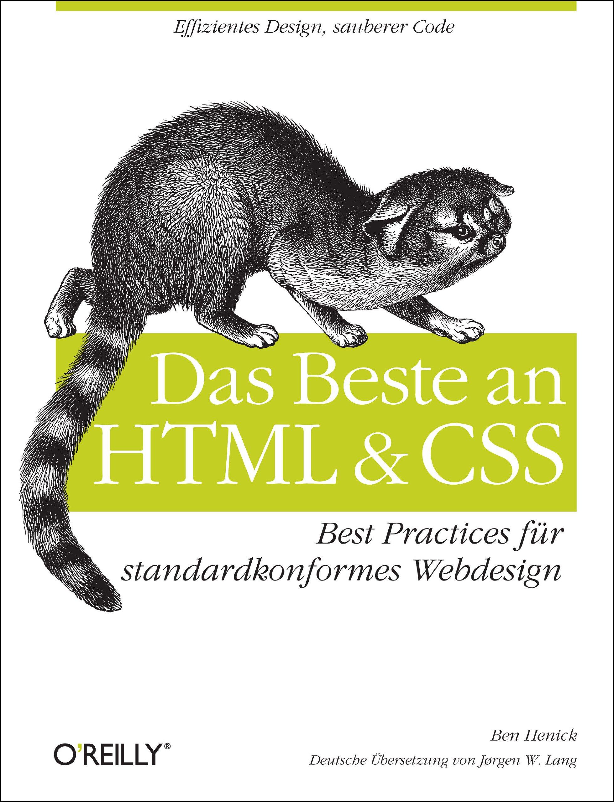 Das Beste an HTML & CSS: Best Practices für standardkonformes Webdesign