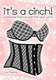 It's a Cinch!: Corsets Keep These Men Under Their Wives' Control