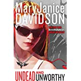 Undead and Unworthy: A Queen Betsy Novel