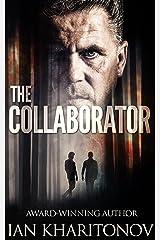 The Collaborator (Sokolov Book 2) Kindle Edition