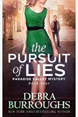 The Pursuit of Lies, Mystery with a Romantic Twist (Paradise Valley Mystery Series Book 4) Kindle Edition