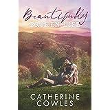 Beautifully Broken Life (The Sutter Lake Series Book 2)