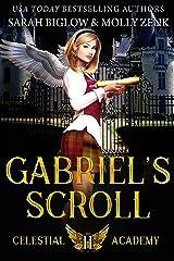 Gabriel's Scroll: A Paranormal Academy Romance (Celestial Academy Book 2) Kindle Edition