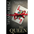 The Queen (Mills & Boon Spice) (The Original Sinners: The White Years, Book 4)