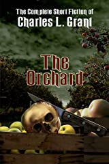 The Orchard (The Complete Short Fiction of Charles L. Grant Book 2) Kindle Edition