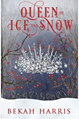 Queen of Ice and Snow (Iron Crown Faerie Tales Book 6) Kindle Edition