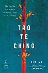 Tao Te Ching: The Essential Translation of the Ancient Chinese Book of the Tao (Penguin Classics Deluxe Edition) Kindle Edition