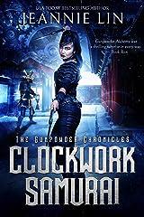 Clockwork Samurai (The Gunpowder Chronicles Book 2)
