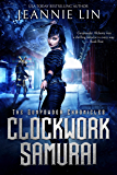 Clockwork Samurai (The Gunpowder Chronicles Book 2)