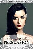 A Sensual Retelling: Persuasion