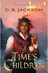 Time's Children (Islevale Book 1) Kindle Edition