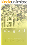 Caged: Caged Series Book One