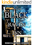 The Haunting of Black Raven Inn: A Ghost Story & Paranormal Mystery (Taryn's Camera Book 6)
