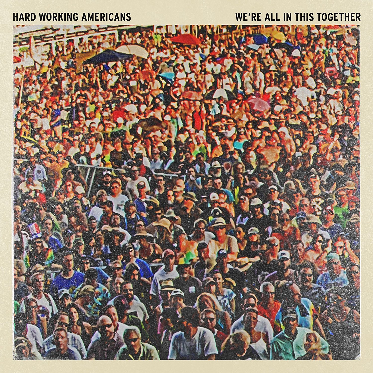 Hard Working - We\'Re All In This Together (2PC)