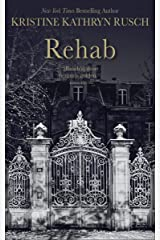 Rehab Kindle Edition