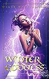 Winter Goddess: A reverse harem romance (Daughter of Winter Book 4)