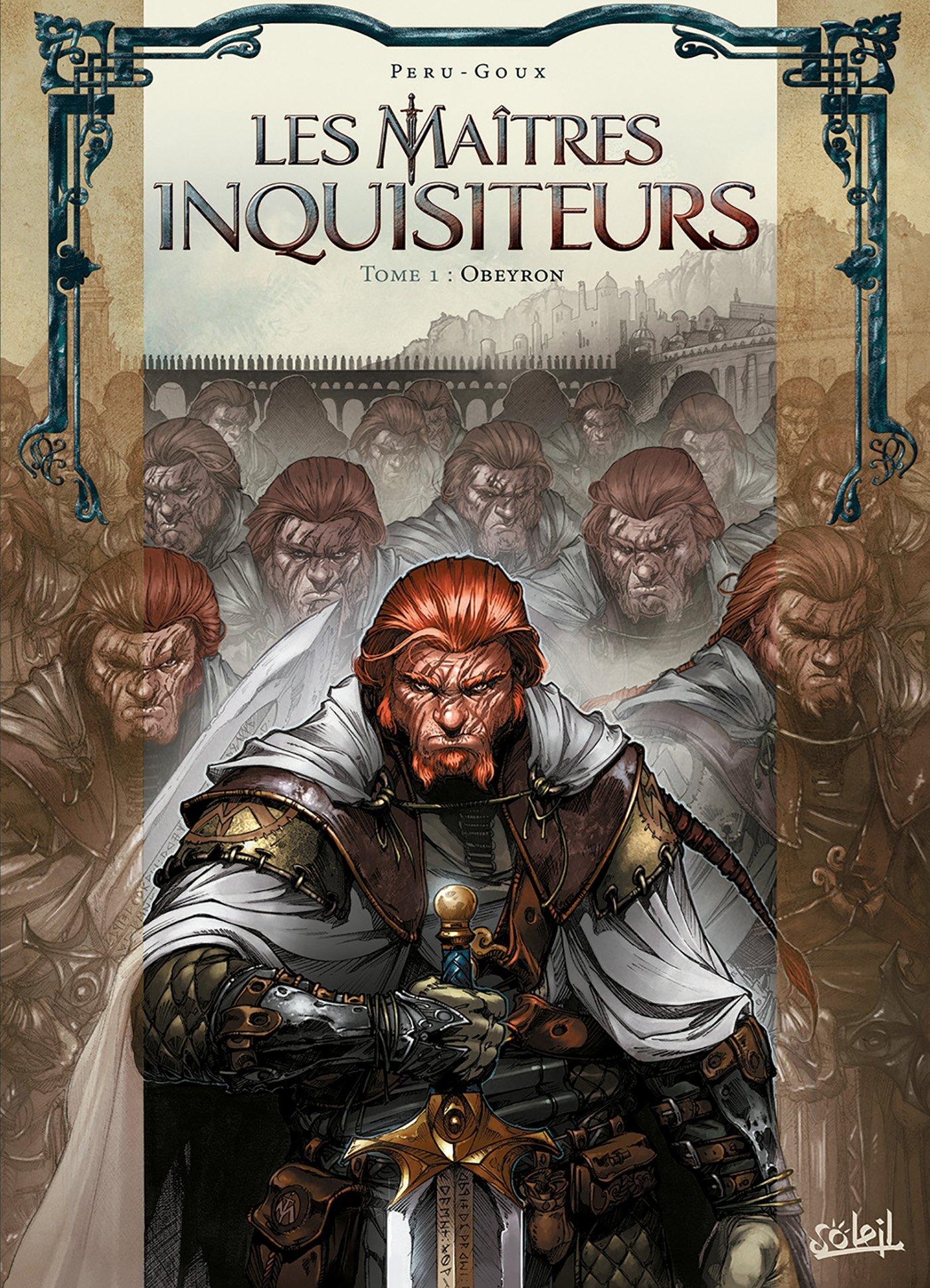 Amazon.fr - Les Maîtres inquisiteurs T01: Obeyron - PERU-O+GOUX-P+DELLAC-B  - Livres