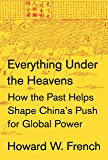 Everything Under the Heavens: How the Past Helps