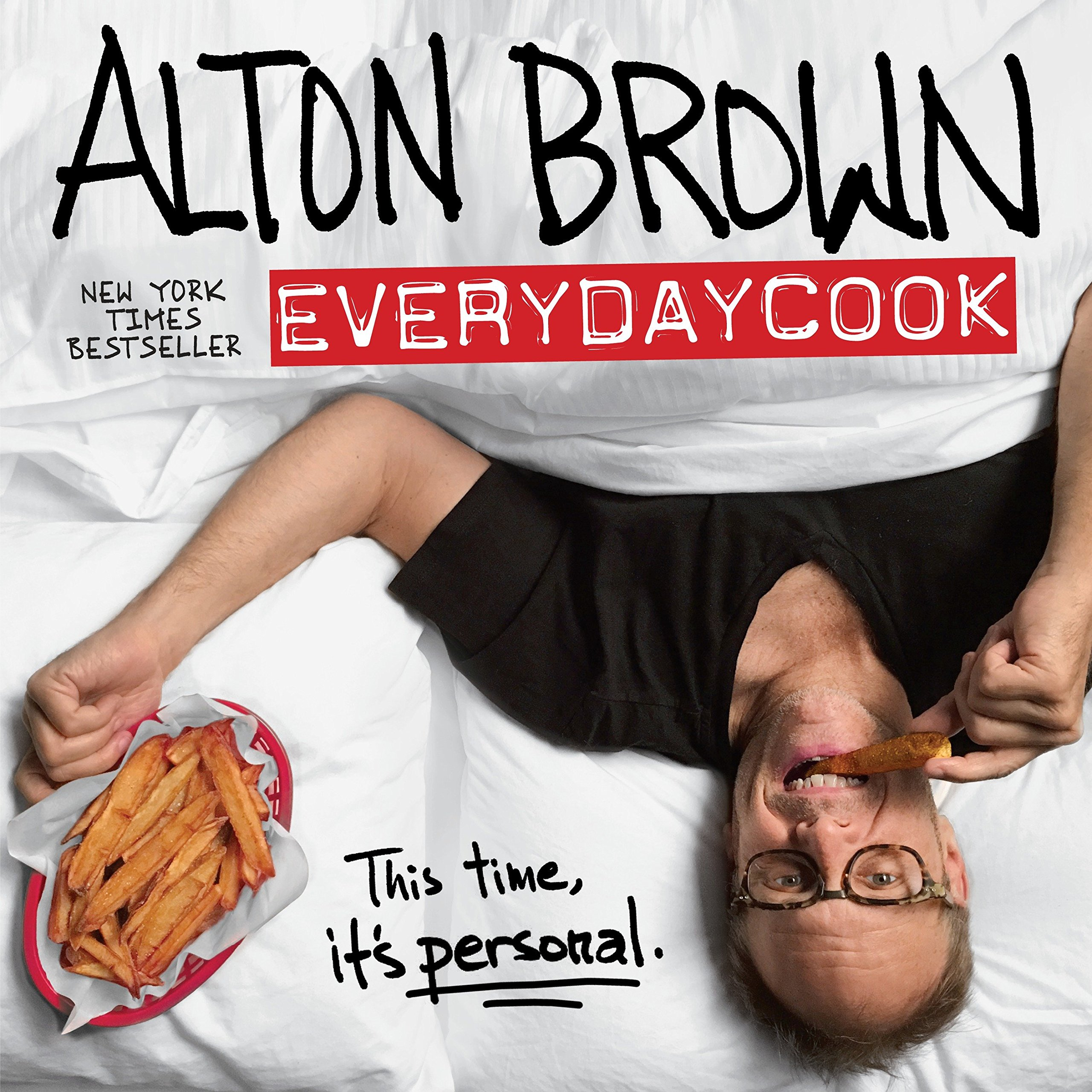 alton brown everydaycook a cookbook