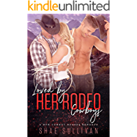 Loved by Her Rodeo Cowboys: A MFM Cowboy Menage Romance