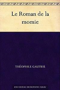 Le Roman de la momie (French Edition)
