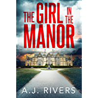 The Girl in the Manor (Emma Griffin™ FBI Mystery Book 3)