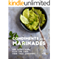 Condiments and Marinades: And Everything Else You Need from This Cookbook