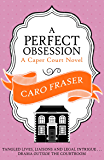 A Perfect Obsession (Caper Court)