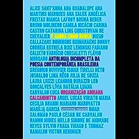 É agora como nunca: Antologia incompleta da poesia contemporânea brasileira