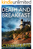 Death and Breakfast: A Cozy Mystery Book